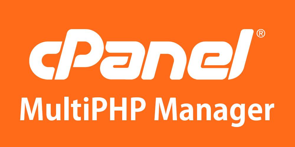 Cpanel MultiPHP Manager - تغییر ورژن php در سی پنل